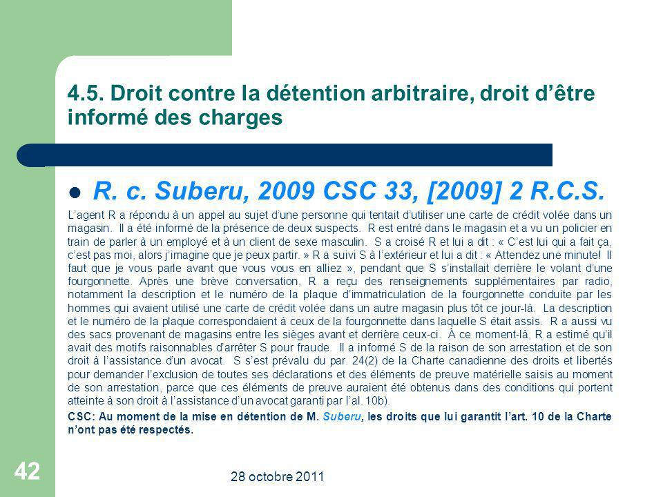 4.5. Droit contre la détention arbitraire, droit d'être informé des charges