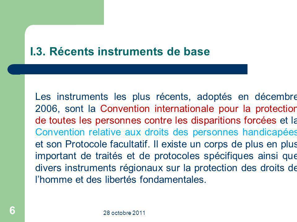 I.3. Récents instruments de base