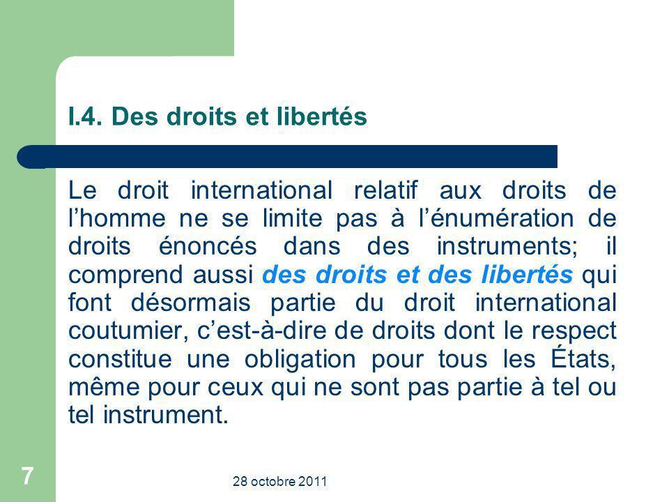 I.4. Des droits et libertés