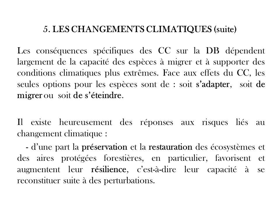 5. LES CHANGEMENTS CLIMATIQUES (suite)