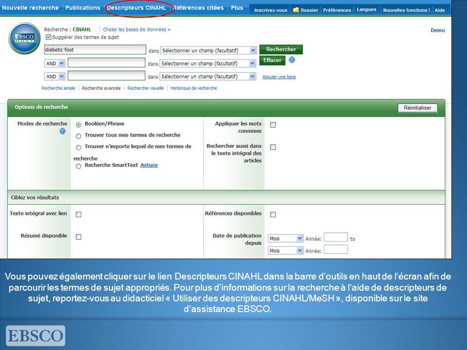 Vous pouvez également cliquer sur le lien Descripteurs CINAHL dans la barre d'outils en haut de l'écran afin de parcourir les termes de sujet appropriés.