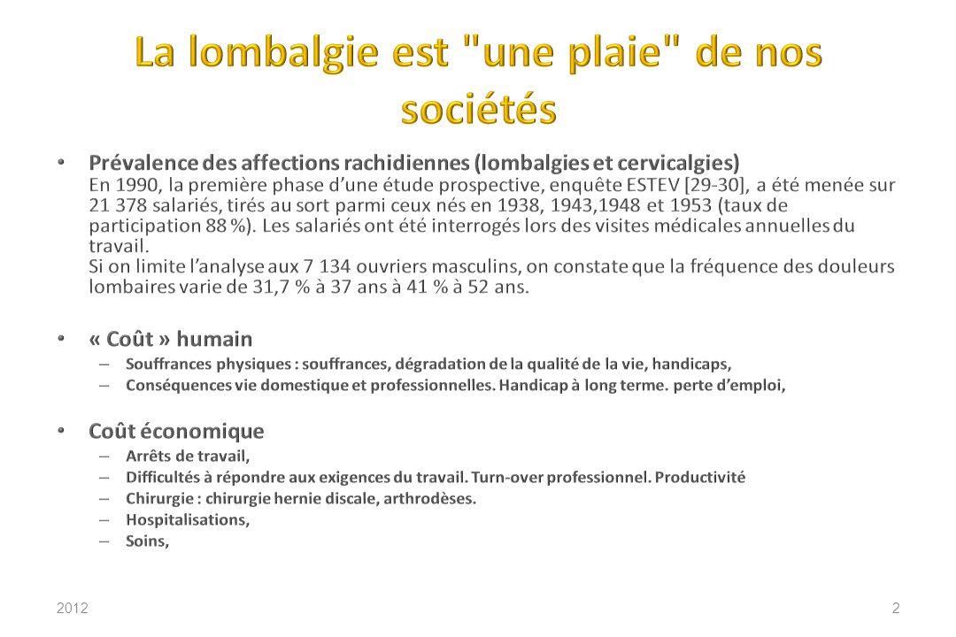 La lombalgie est une plaie de nos sociétés