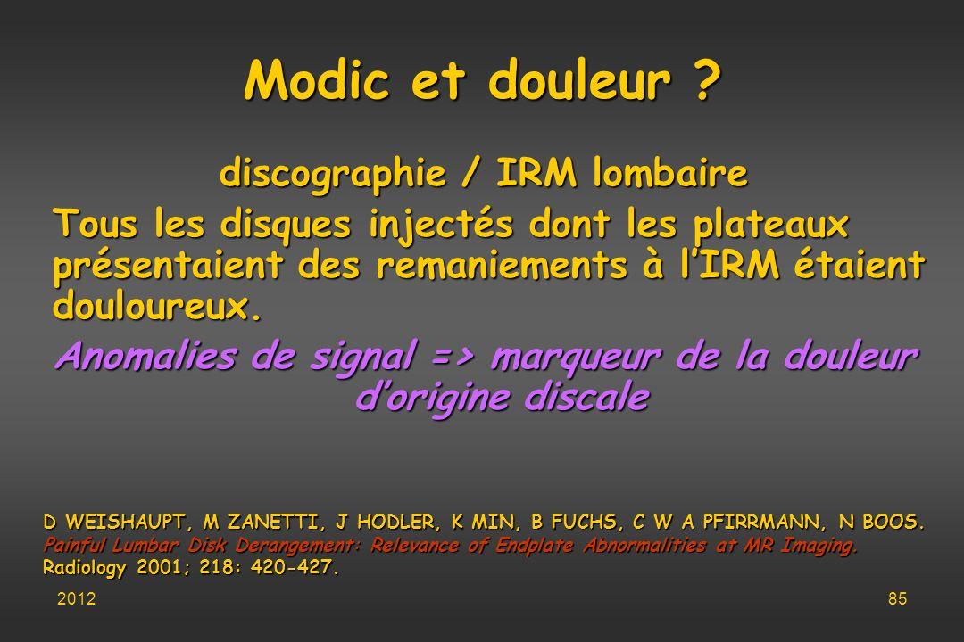 Modic et douleur discographie / IRM lombaire
