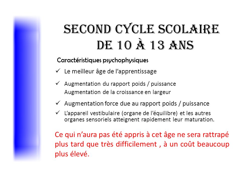 Second cycle scolaire de 10 à 13 ans