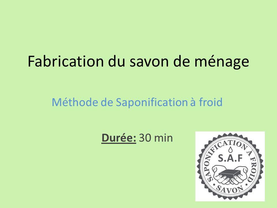 Fabrication du savon de ménage