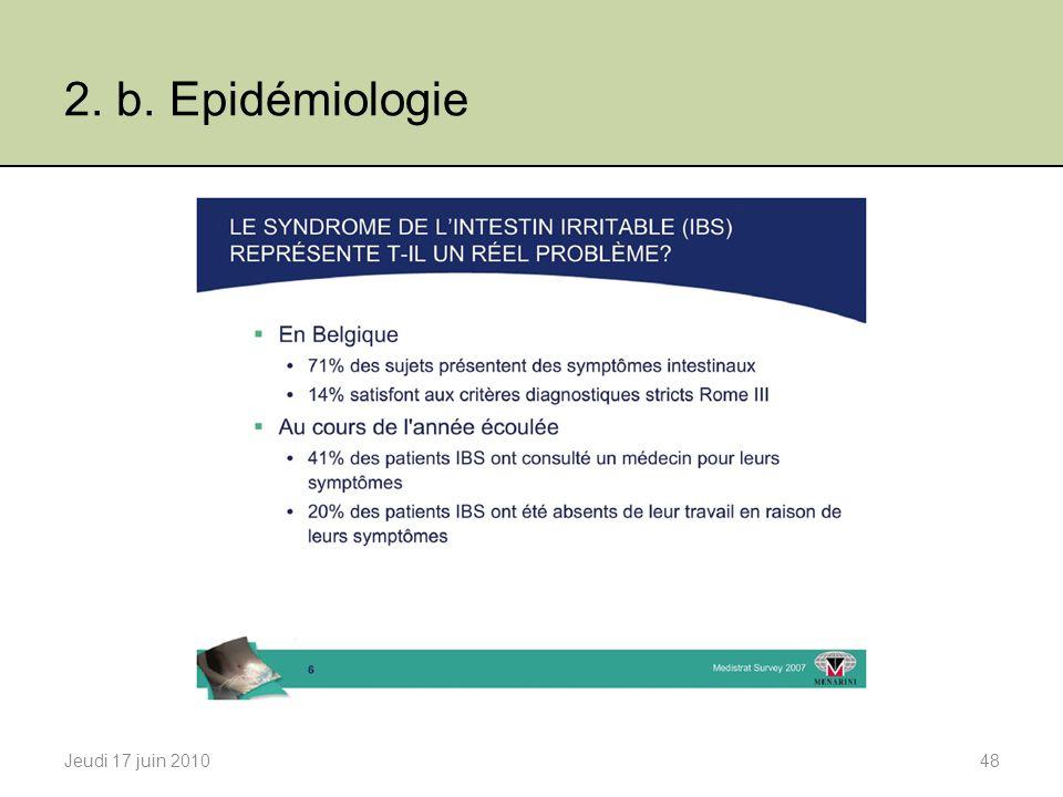 2. b. Epidémiologie Jeudi 17 juin 2010