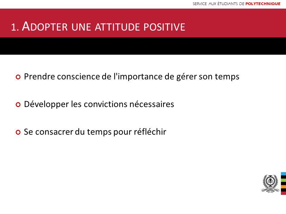 1. Adopter une attitude positive