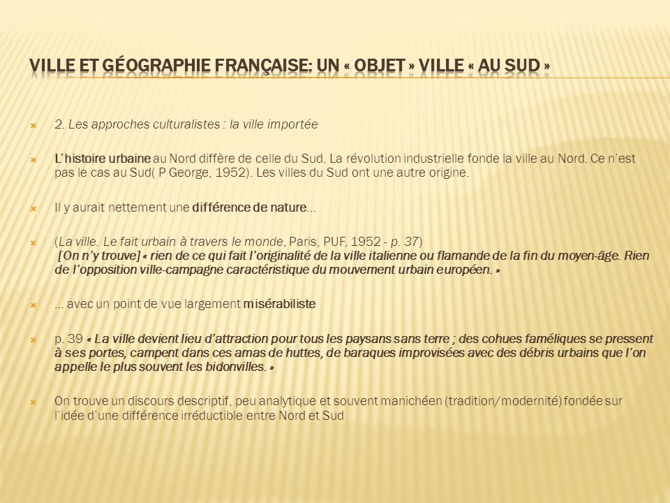 Ville et géographie française: un « objet » ville « au Sud »