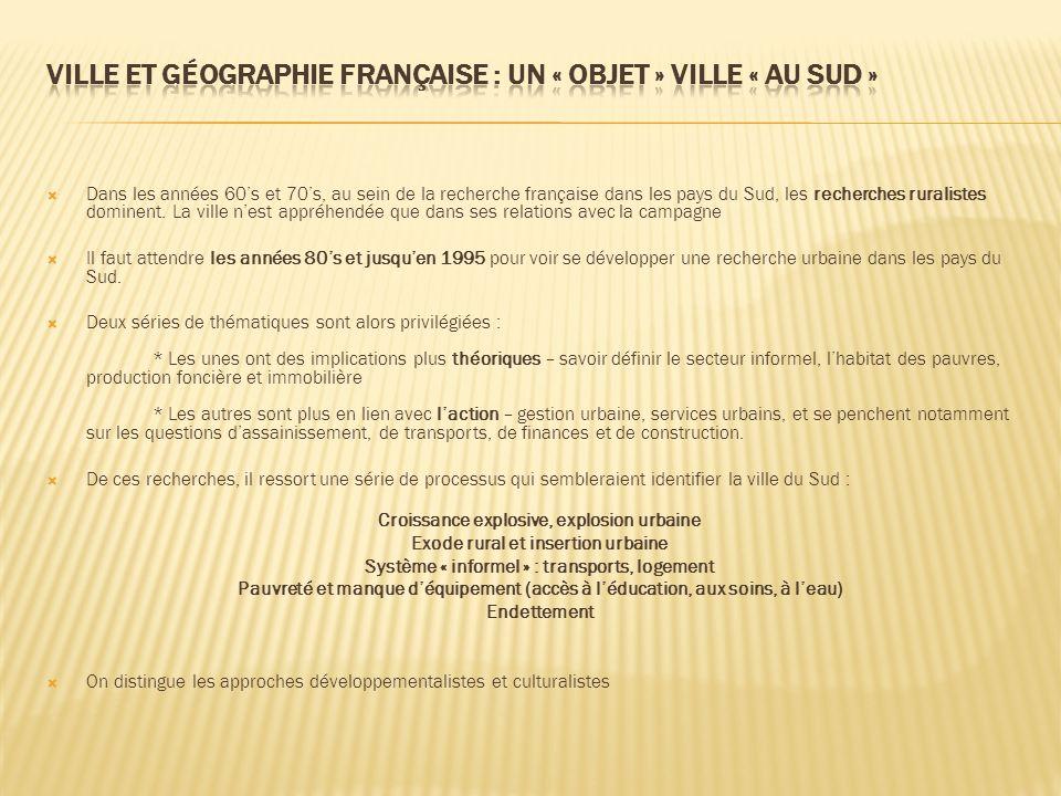 Ville et géographie française : un « objet » ville « au Sud »