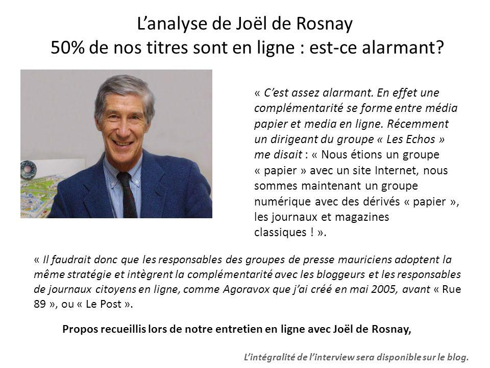 L'analyse de Joël de Rosnay 50% de nos titres sont en ligne : est-ce alarmant