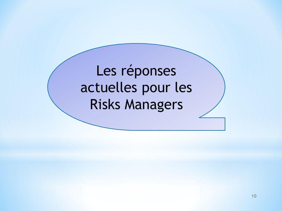 Les réponses actuelles pour les Risks Managers