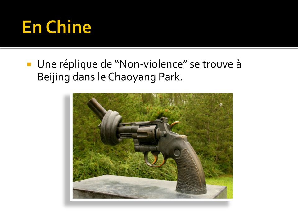 En Chine Une réplique de Non-violence se trouve à Beijing dans le Chaoyang Park.
