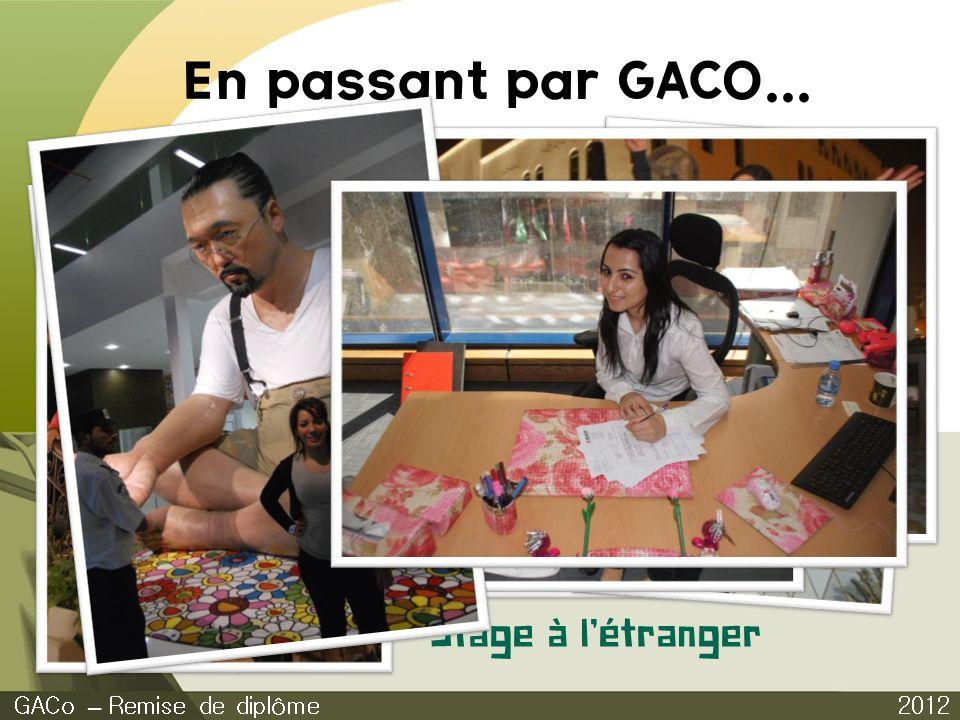 En passant par GACO... Stage à l'étranger GACo – Remise de diplôme
