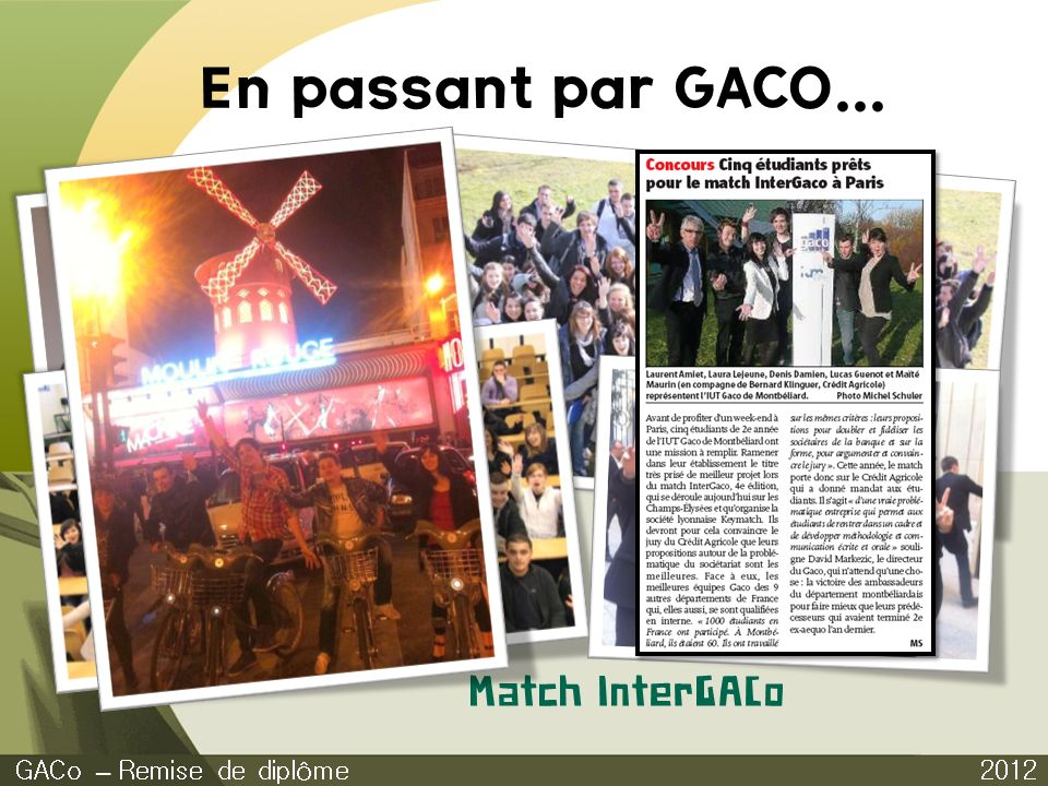 En passant par GACO... Match InterGACo GACo – Remise de diplôme 2012