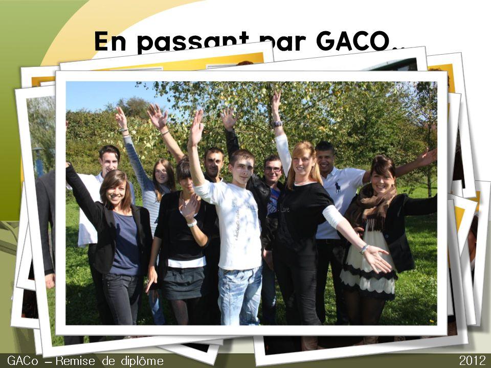 En passant par GACO... Jeu d'entreprise GACo – Remise de diplôme 2012