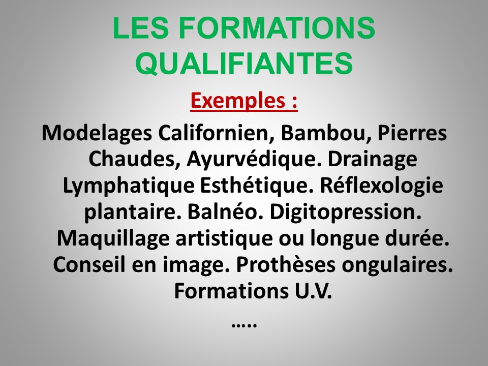 LES FORMATIONS QUALIFIANTES