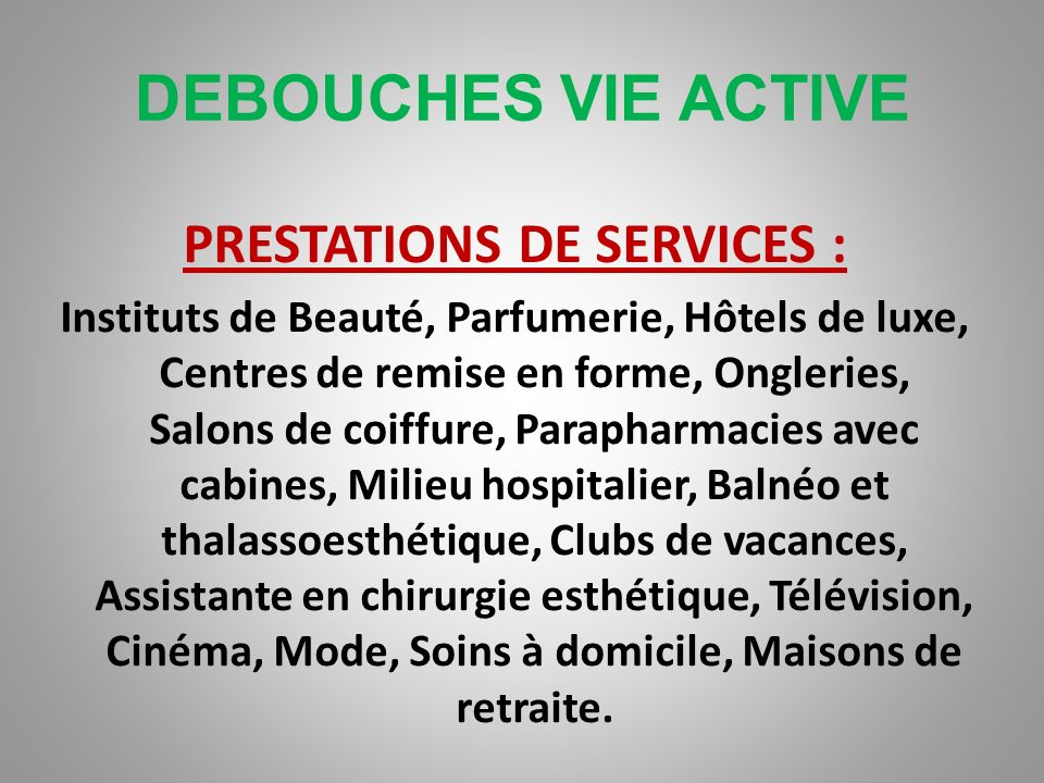PRESTATIONS DE SERVICES :