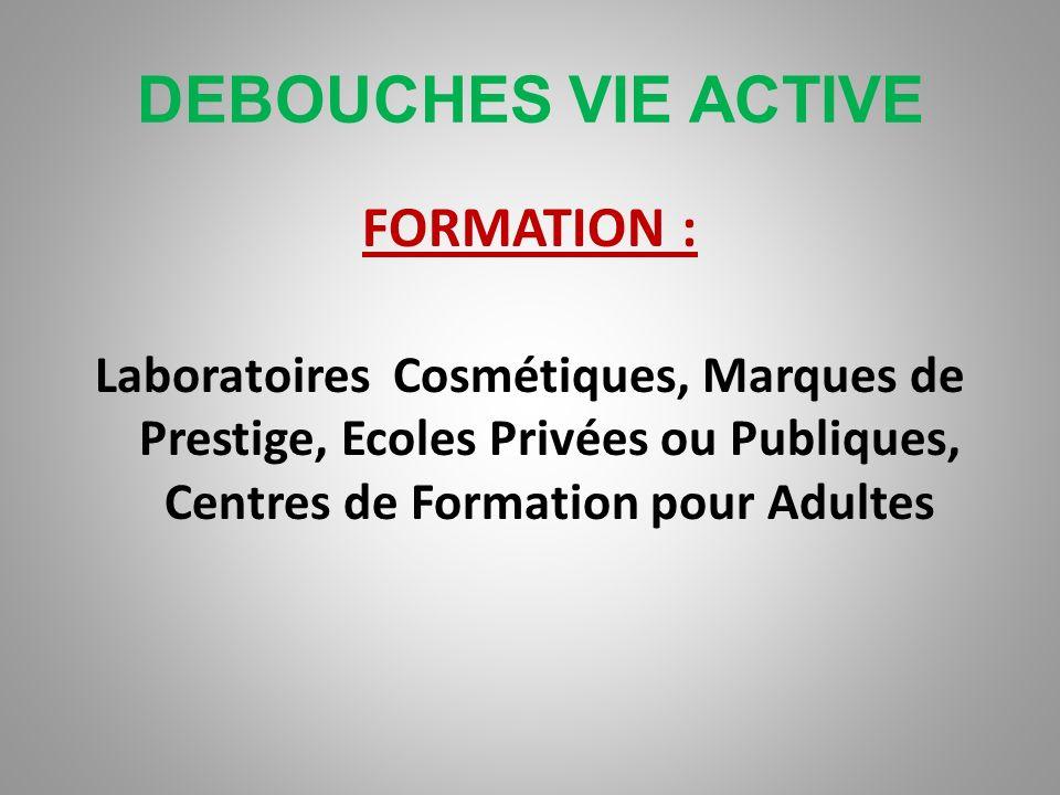 DEBOUCHES VIE ACTIVE FORMATION :