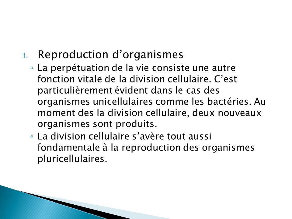Reproduction d'organismes