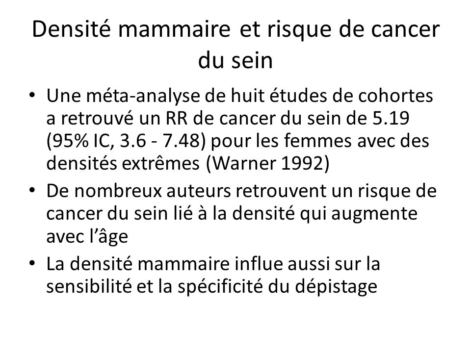 Densité mammaire et risque de cancer du sein