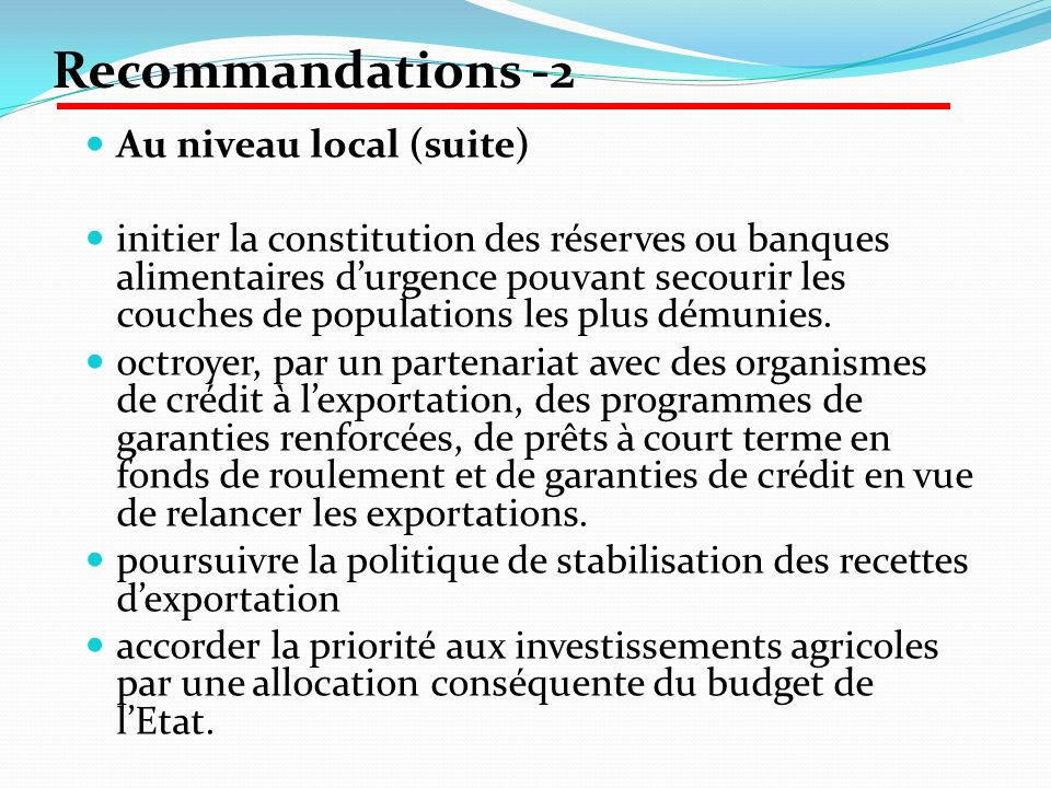 Recommandations -2 Au niveau local (suite)