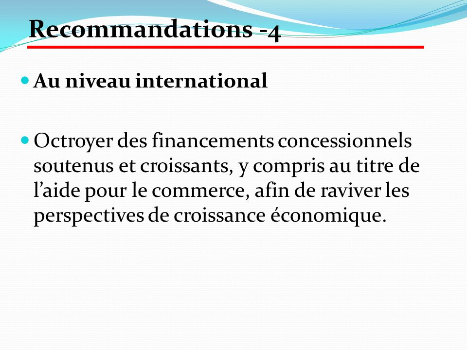 Recommandations -4 Au niveau international
