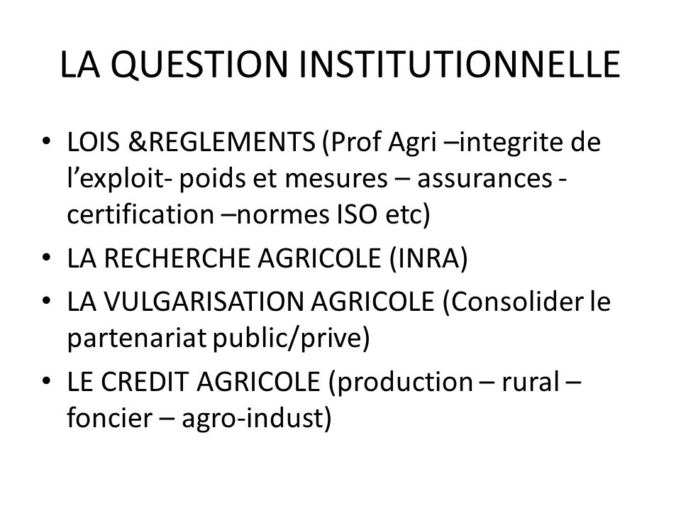 LA QUESTION INSTITUTIONNELLE
