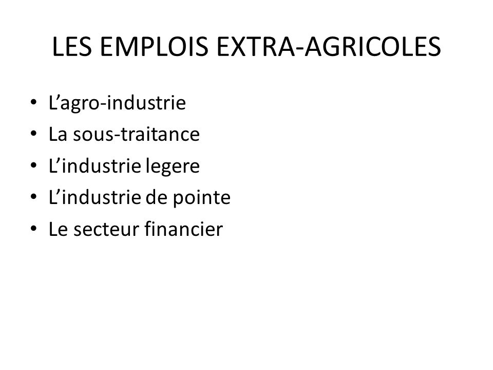 LES EMPLOIS EXTRA-AGRICOLES