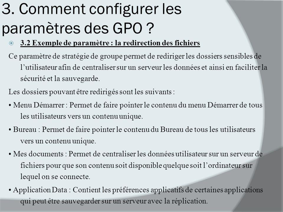 3. Comment configurer les paramètres des GPO