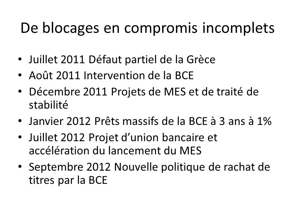 De blocages en compromis incomplets