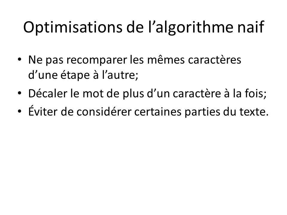 Optimisations de l'algorithme naif