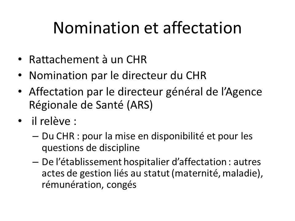 Nomination et affectation