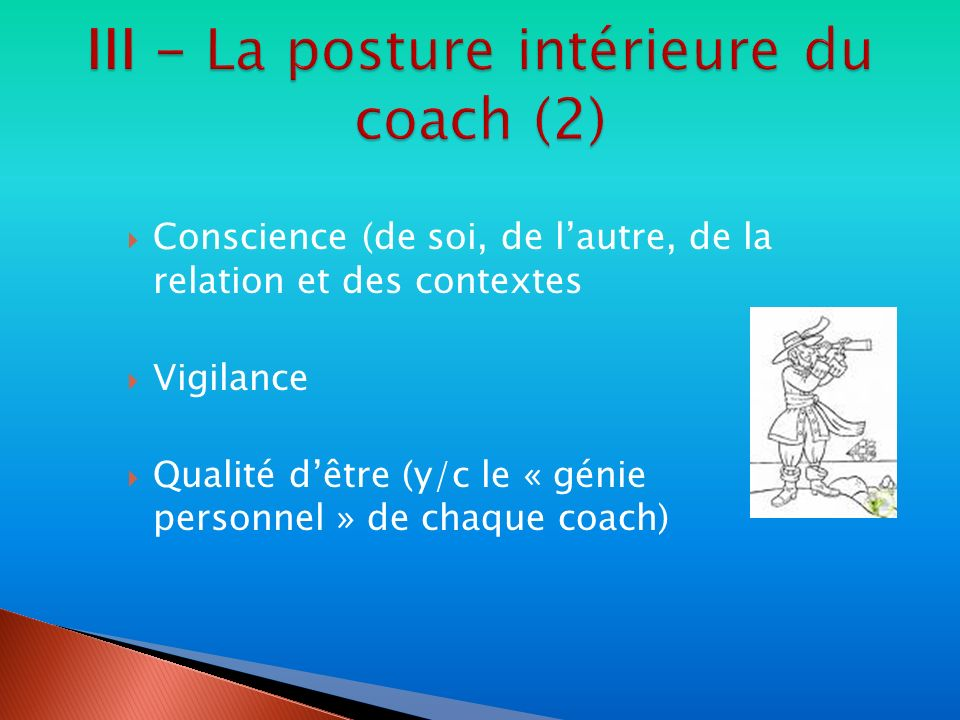 III - La posture intérieure du coach (2)