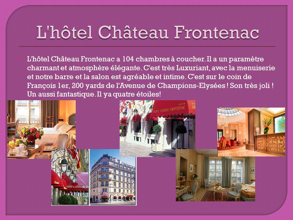L hôtel Château Frontenac