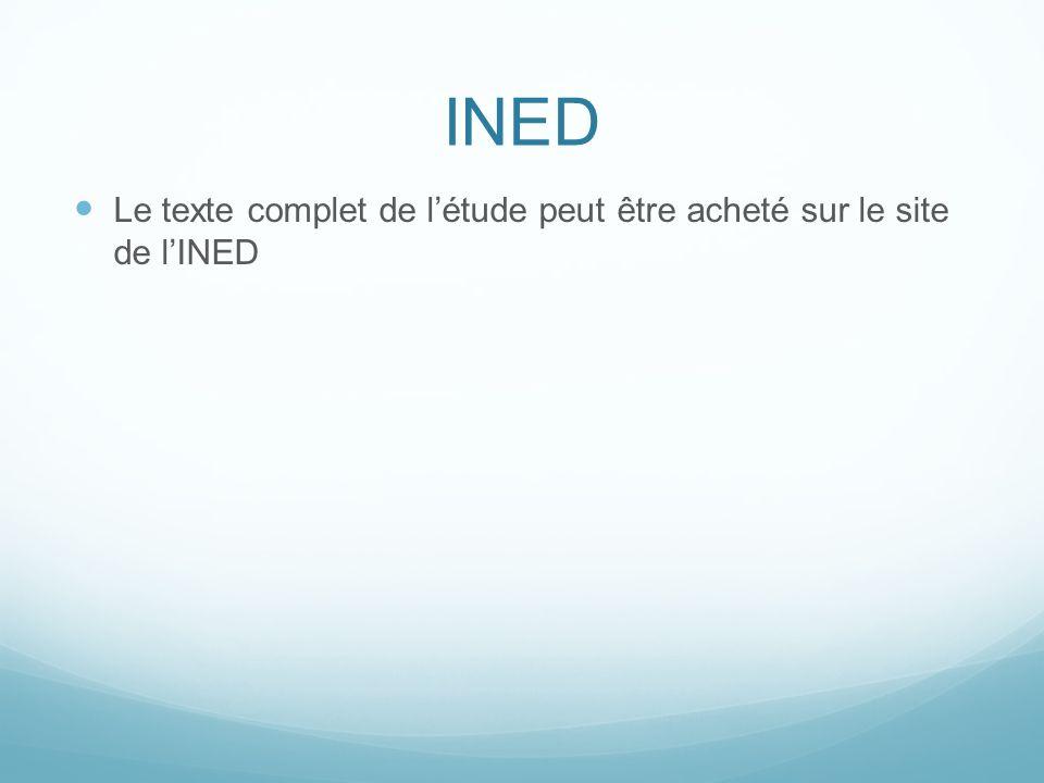 INED Le texte complet de l'étude peut être acheté sur le site de l'INED