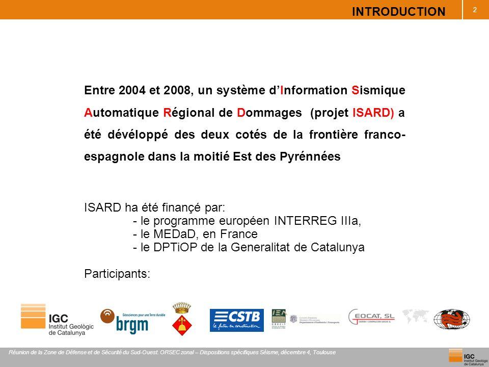 ISARD ha été finançé par: - le programme européen INTERREG IIIa,