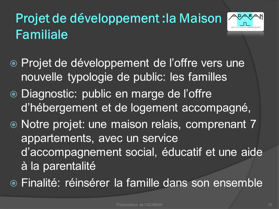 Projet de développement :la Maison Familiale