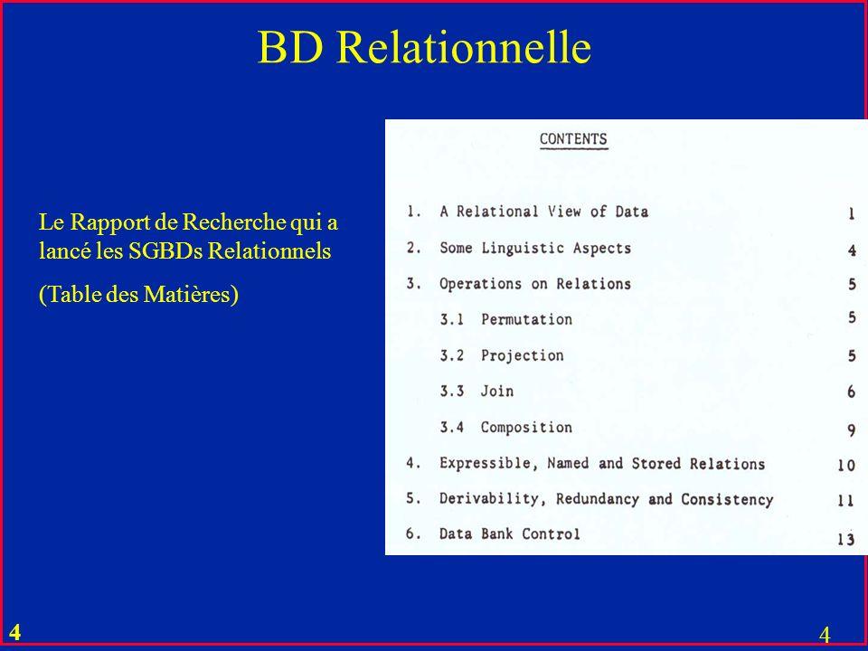 BD Relationnelle Le Rapport de Recherche qui a lancé les SGBDs Relationnels (Table des Matières)