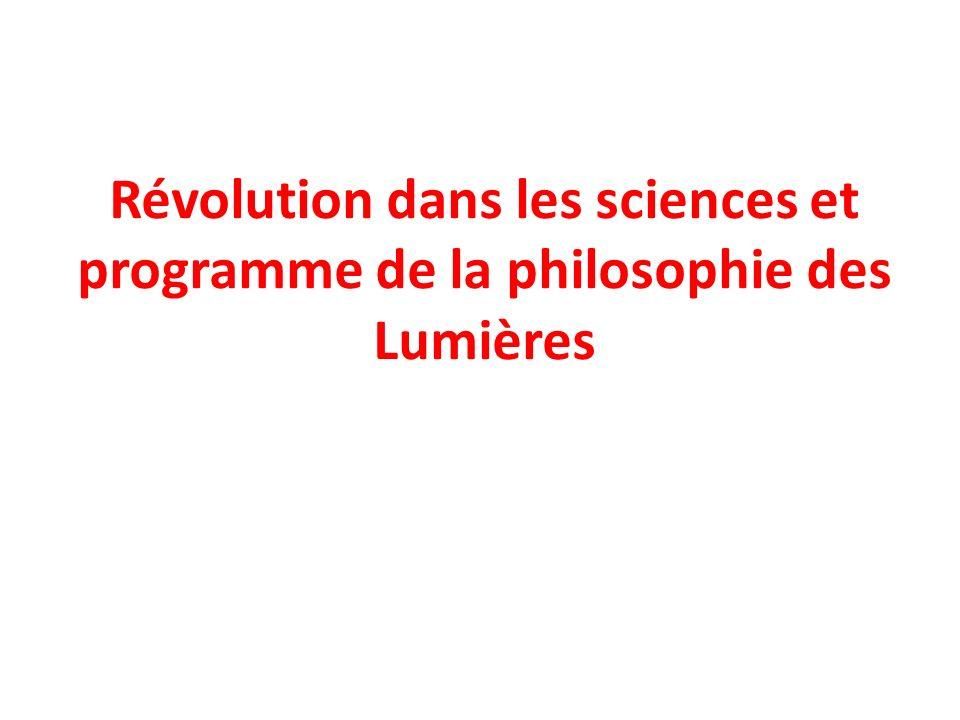 Révolution dans les sciences et programme de la philosophie des Lumières