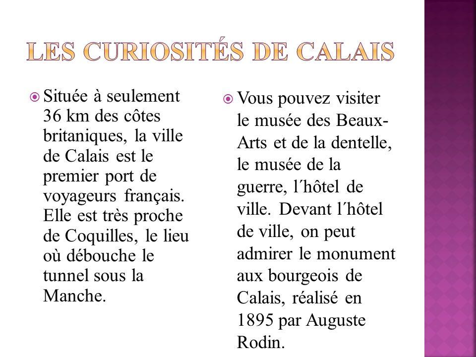 Les curiosités de Calais