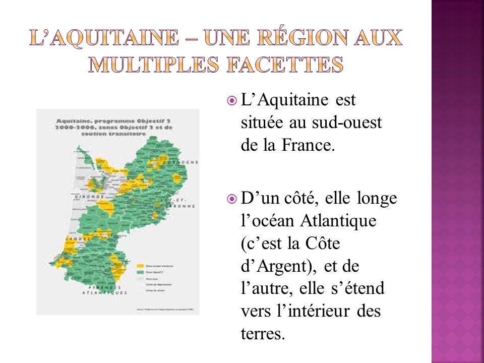 L'Aquitaine – une région aux multiples facettes