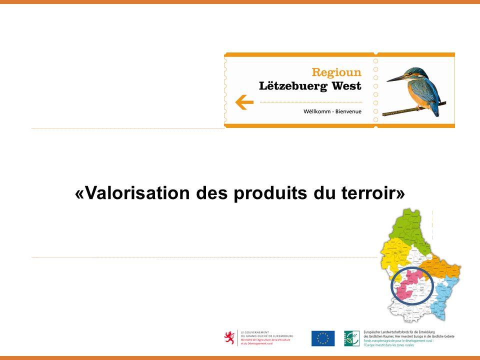 «Valorisation des produits du terroir»