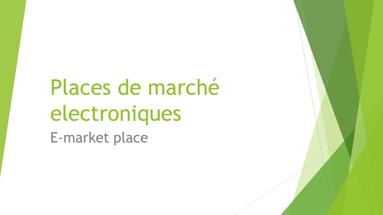 Places de marché electroniques