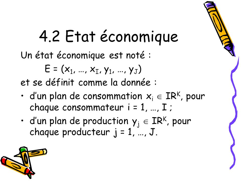 4.2 Etat économique Un état économique est noté :
