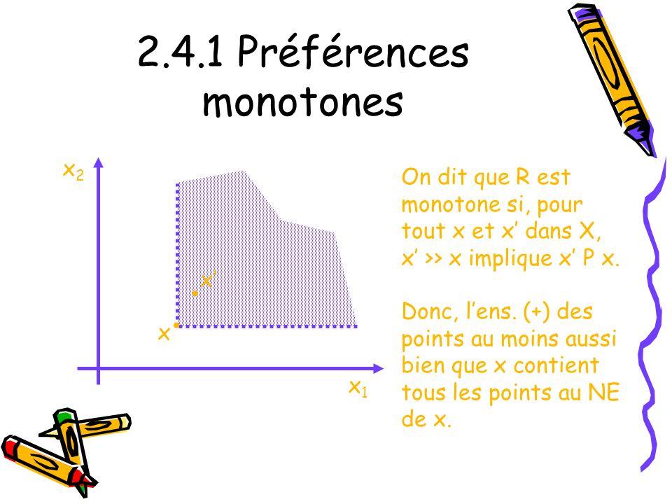 2.4.1 Préférences monotones