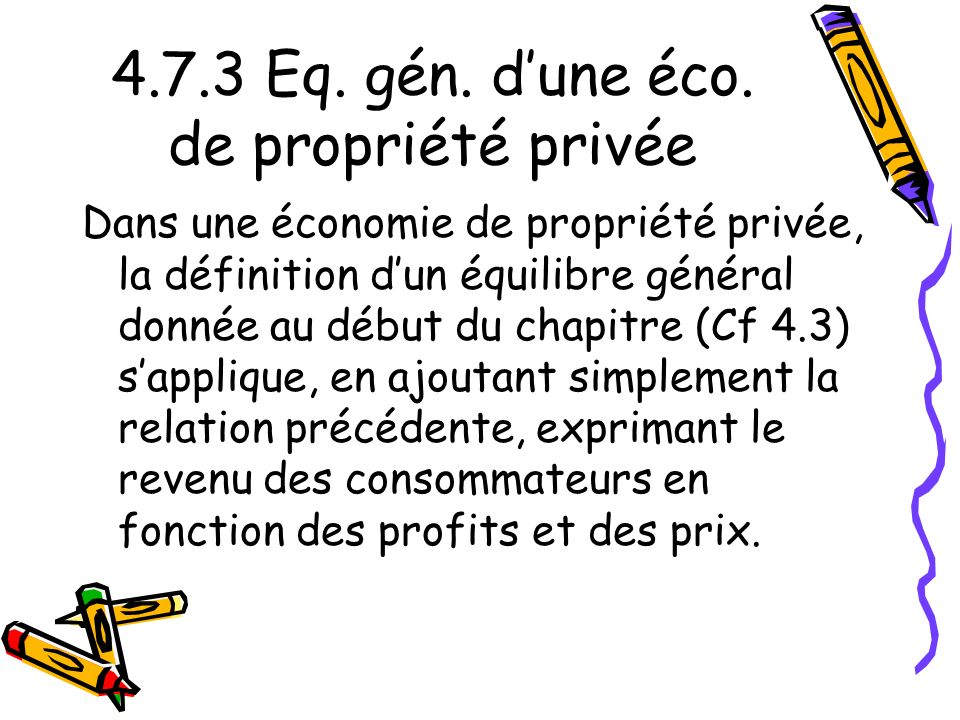 4.7.3 Eq. gén. d'une éco. de propriété privée
