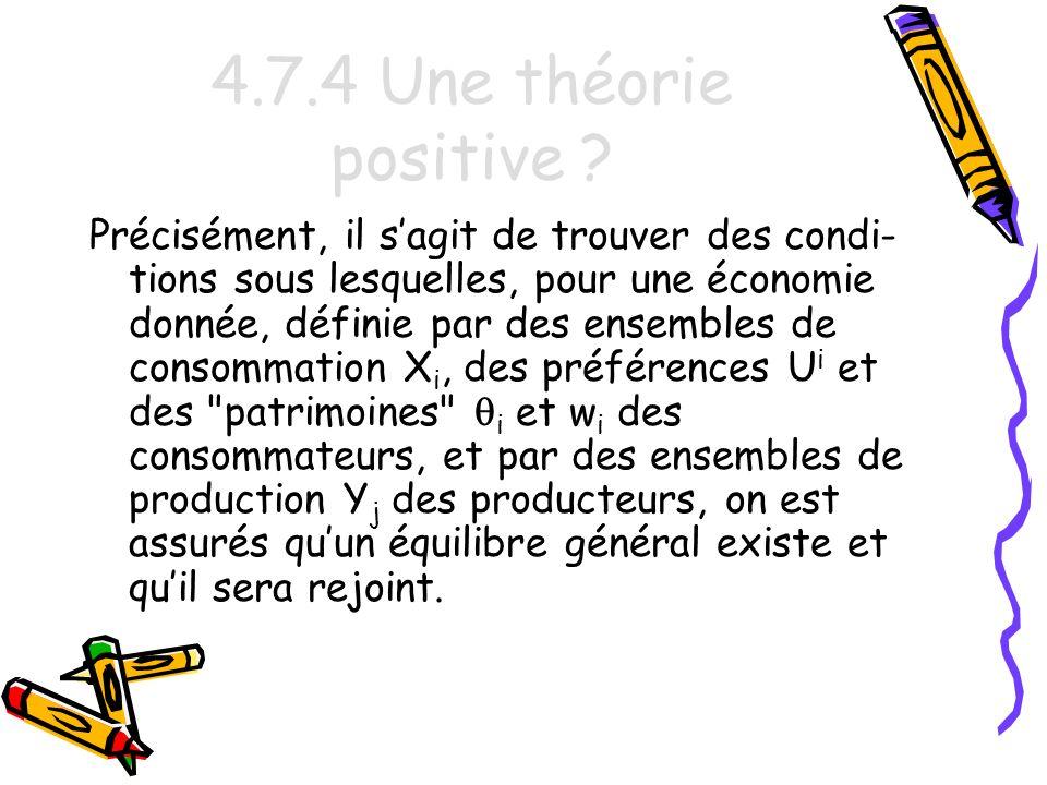 4.7.4 Une théorie positive