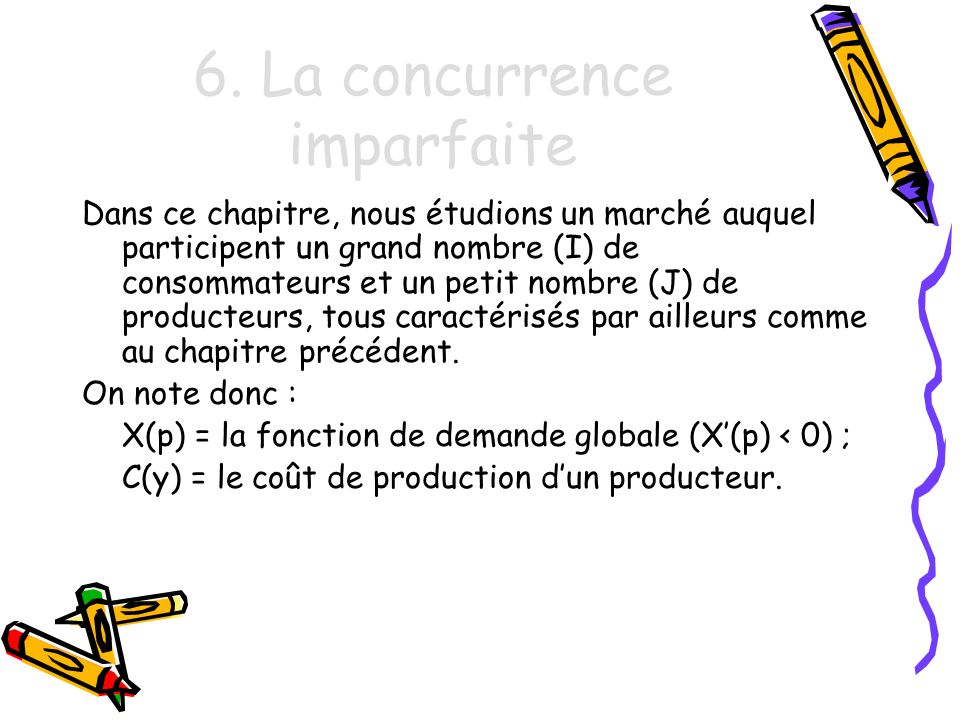 6. La concurrence imparfaite
