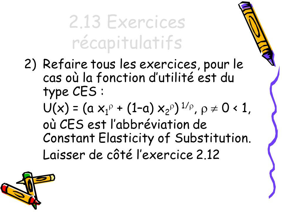 2.13 Exercices récapitulatifs