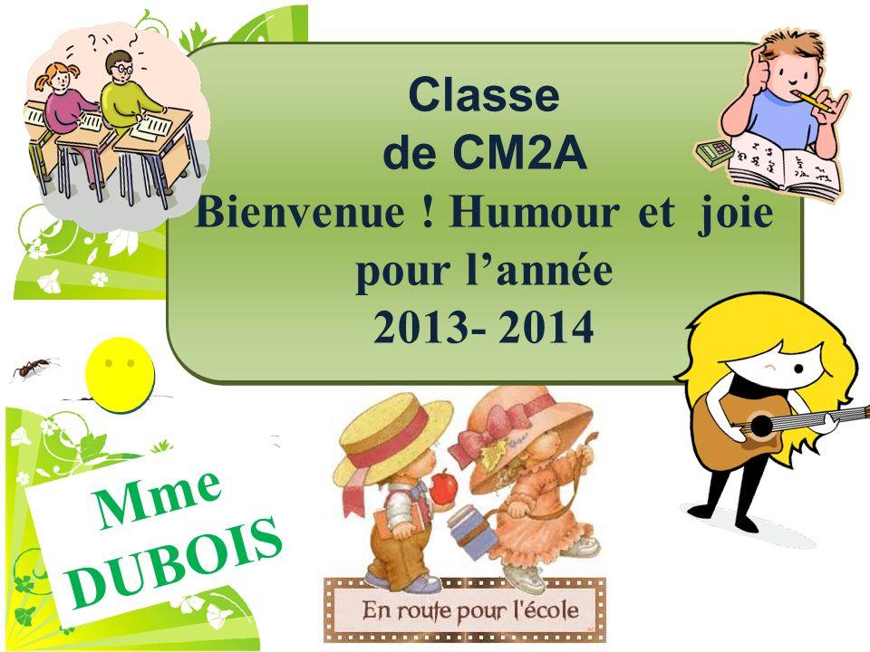 Bienvenue ! Humour et joie pour l'année 2013- 2014